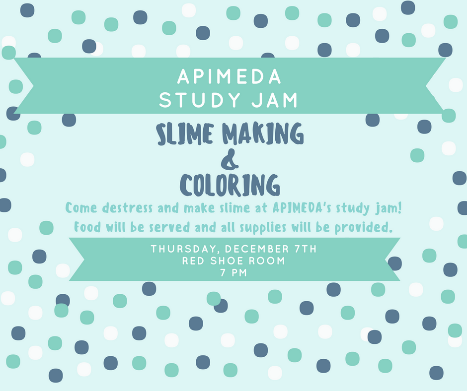 Slime Making & Coloring: Hi Folks! APIMEDA is hosting its first Study Jam! Come and catch up on studying, get some food, take a break and make some slime or color. :)