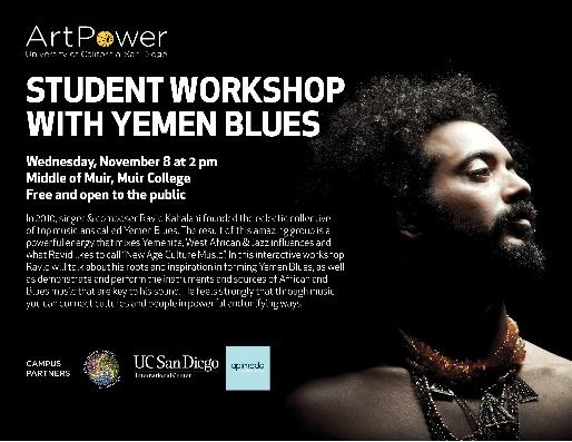 Student Workshop with Yemen Blues: In this interactive workshop Ravid will talk about his roots and inspiration in forming Yemen Blues, as well as demonstrate and perform the instruments and sources of African and Blues music that are key to his sound. He feels strongly that through music you can connect cultures and people in powerful and unifying ways.